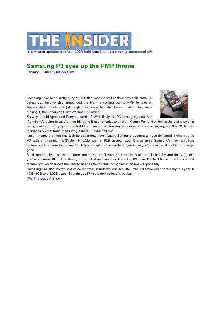 http://trendsupdates.com/ces-2009-hold-your-breath-samsung-announced-p3/    Samsung P3 eyes up the PMP throne January 8, 2...