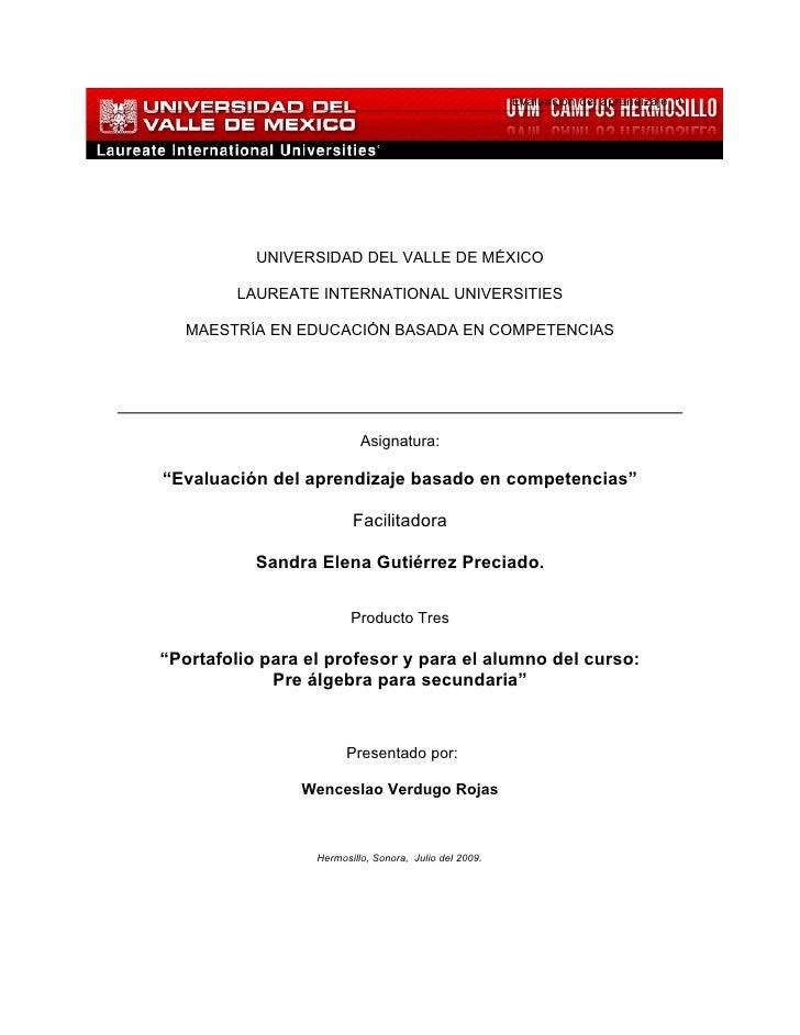 Evaluación del aprendizaje, 1                UNIVERSIDAD DEL VALLE DE MÉXICO          LAUREATE INTERNATIONAL UNIVERSITIES ...