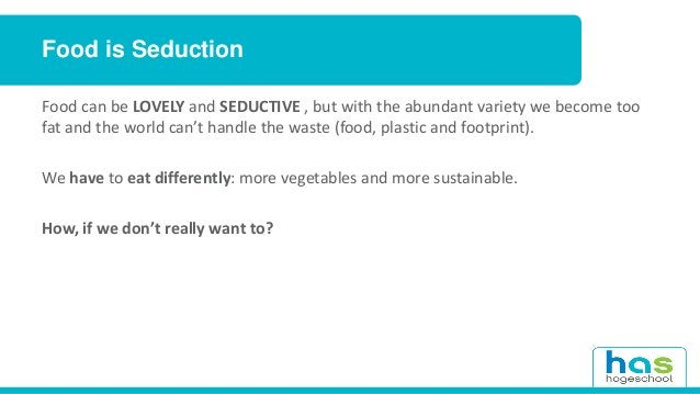 3D food printing Making residual food flows more seductive with 3D food printing – Why food waste ? – From food waste to c...
