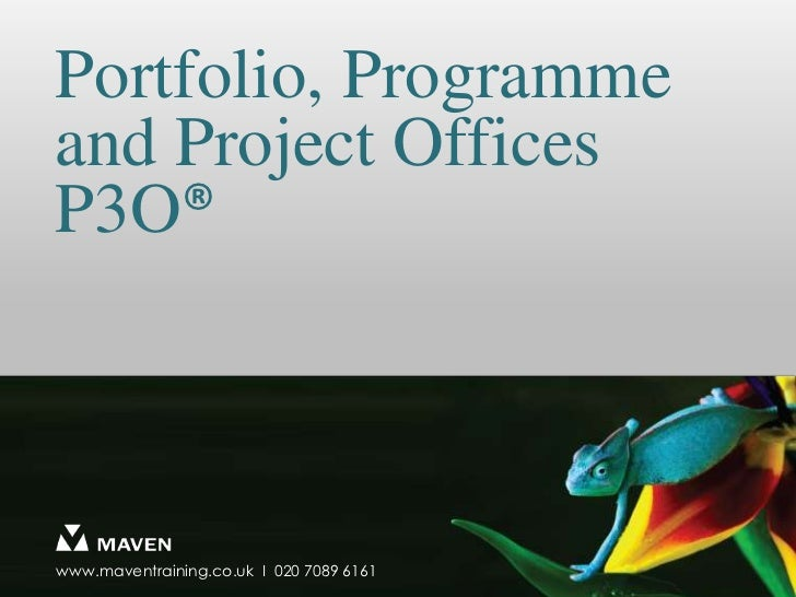 Portfolio, Programme and Project OfficesP3O®<br />