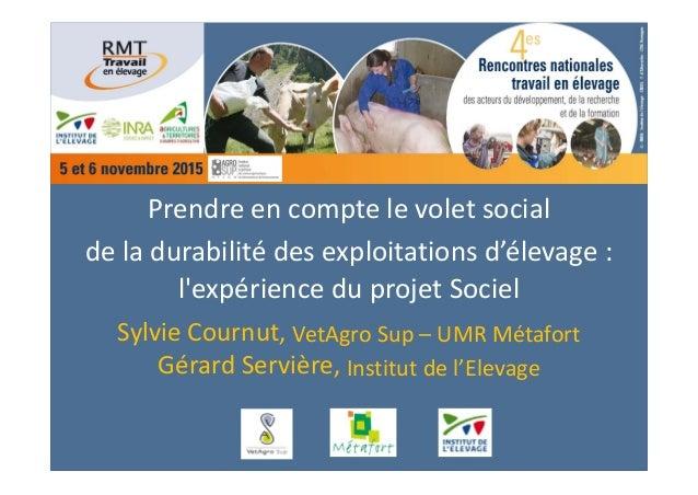 Prendreencomptelevoletsocial deladurabilitédesexploitationsd'élevage: l'expérienceduprojetSociel SylvieCou...