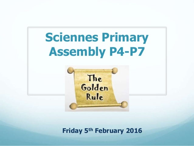 Sciennes Primary Assembly P4-P7 Friday 5th February 2016
