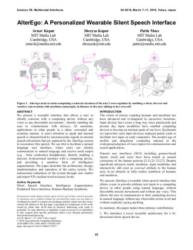 AlterEgo: A Personalized Wearable Silent Speech Interface Arnav Kapur MIT  Media Lab Cambridge, ...