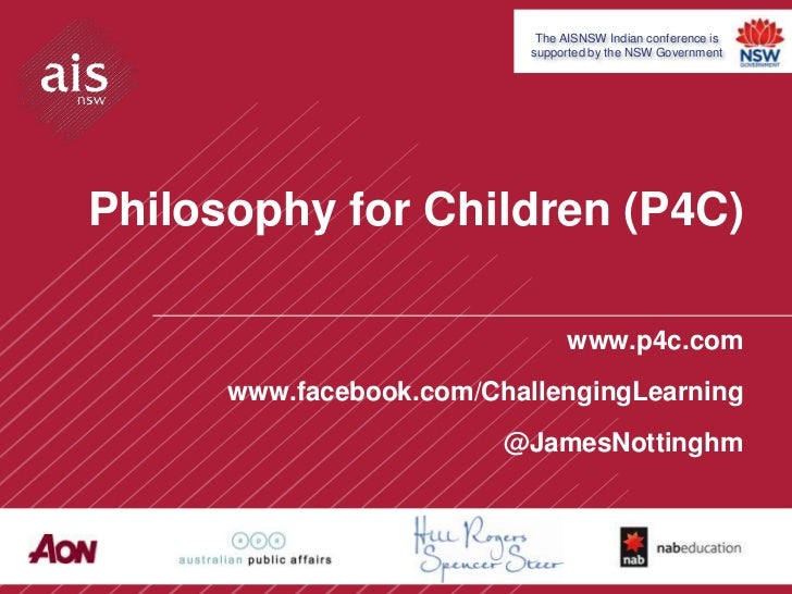 The AISNSW Indian conference is                           supported by the NSW GovernmentPhilosophy for Children (P4C)    ...