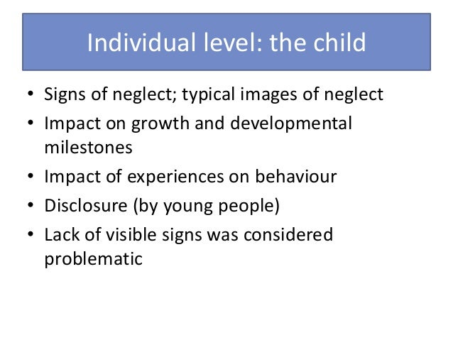 Impact of Child Abuse & Neglect