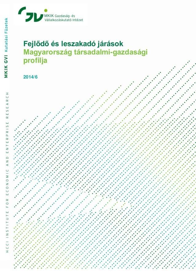 Fejlődő és leszakadó járások  Magyarország társadalmi-gazdasági profilja  2014/6