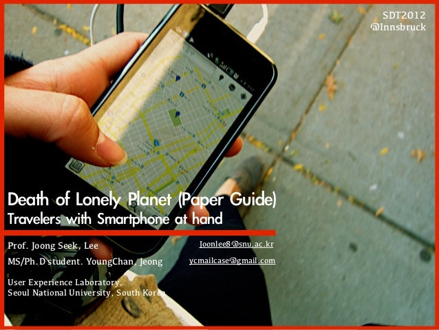 SDT2012                                                                @InnsbruckDeath	 of	 Lonely	 Planet	 (Paper	 Guide)...