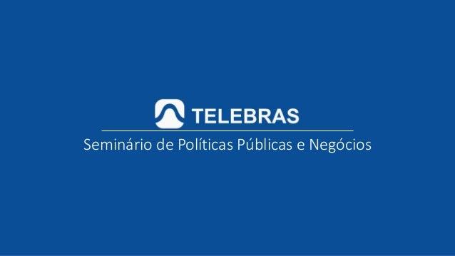 Seminário de Políticas Públicas e Negócios