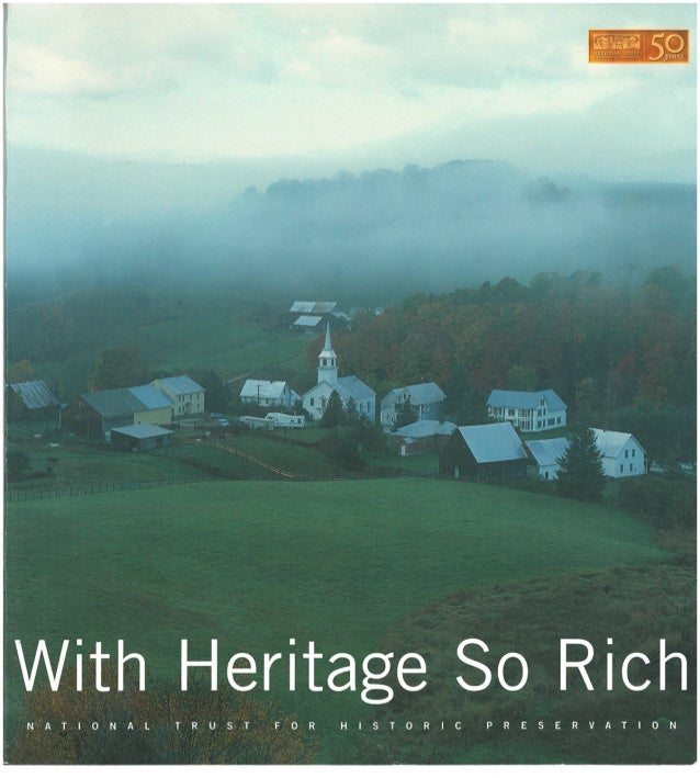 With Heritage S0 Rich  NATIONAL TRUST FOR HISTORIC PRESERVATION