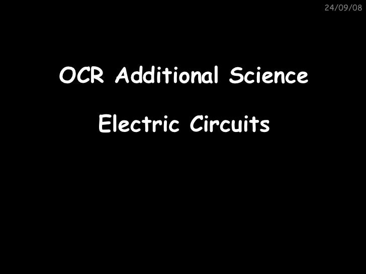 05/06/09 OCR Additional Science Electric Circuits