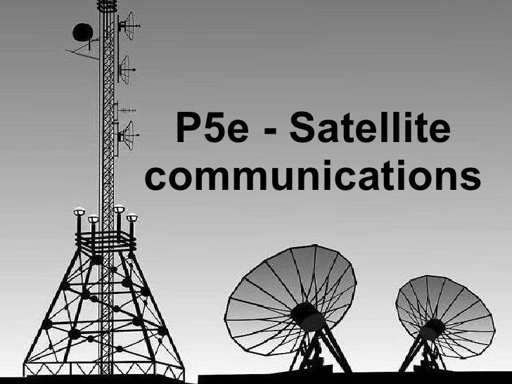 P5e - Satellite communications