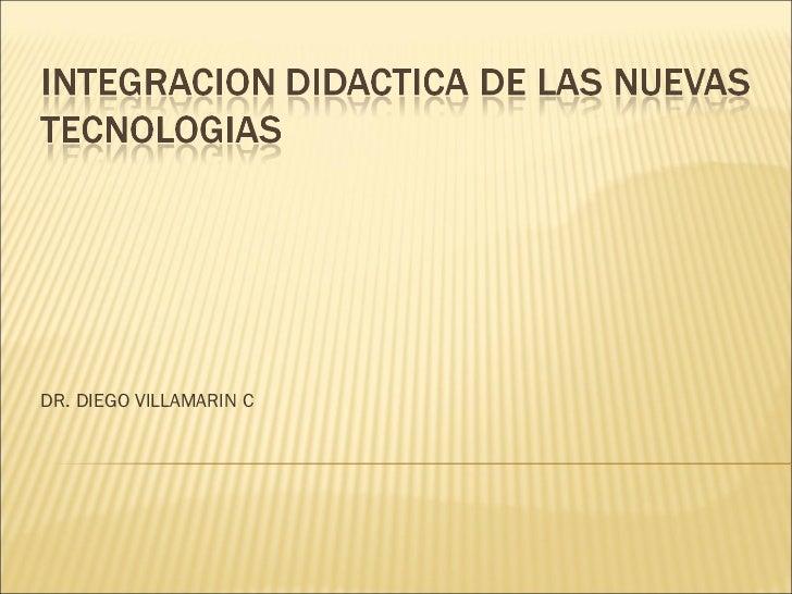 DR. DIEGO VILLAMARIN C