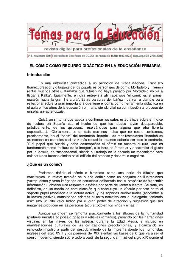 EL CÓMIC COMO RECURSO DIDÁCTICO EN LA EDUCACIÓN PRIMARIAIntroducción        En una entrevista concedida a un periódico de ...