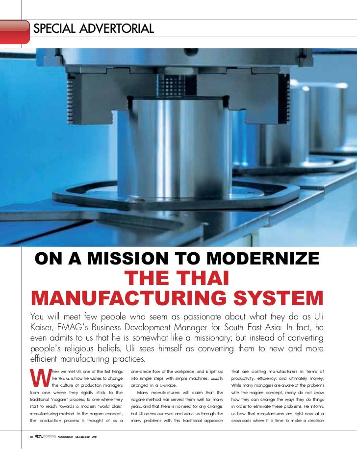 special advertorial     On a MissiOn tO MOdernize      the thaiManufacturing systeMYou will meet few people who seem as pa...