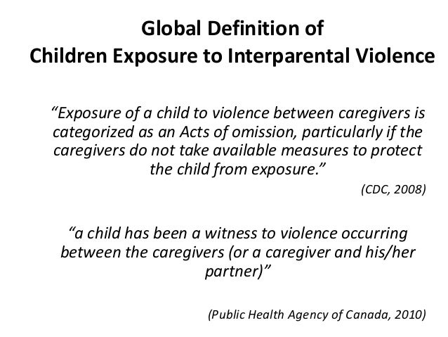 (CDC, 2008); 8. Global Definition Of Children Exposure ...