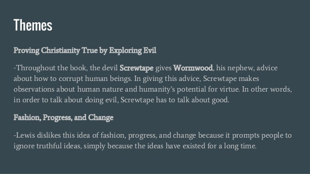 the screwtape letters ch 2 The screwtape letters by cs lewis the author clive staples lewis ( ) was born in belfast, northern ireland  (screwtape, ch2, p12).