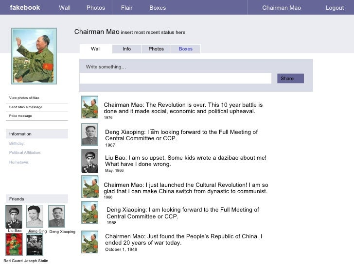 fakebook                  Wall        Photos           Flair     Boxes                                       Chairman Mao ...