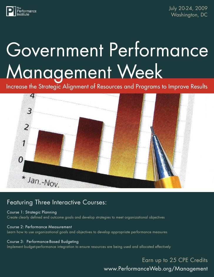 July 20-24, 2009                            Government Performance Management Week                                        ...