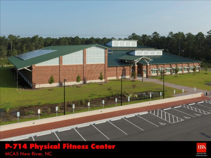 P-714 Physical Fitness CenterMCAS New River, NC                ARCHITECTURE                                INTERIOR DESIGN