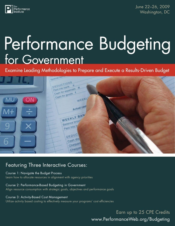 June 22–26, 2009                                  Performance Budgeting for Government                                    ...