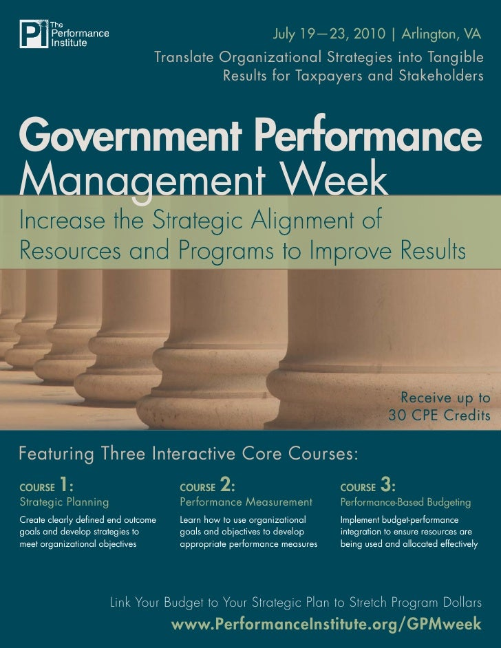 Government Performance Management Week                                                           July 19—23, 2010 | Arling...