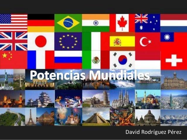 Potencias Mundiales David Sociales