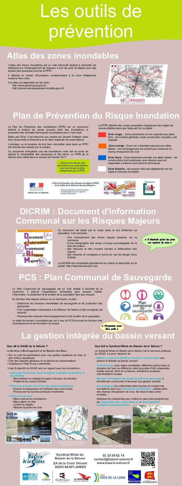 La gestion intégrée du bassin versant Le Plan de Prévention des Inondations (PPRI) est un documentLe Plan de Prévention de...