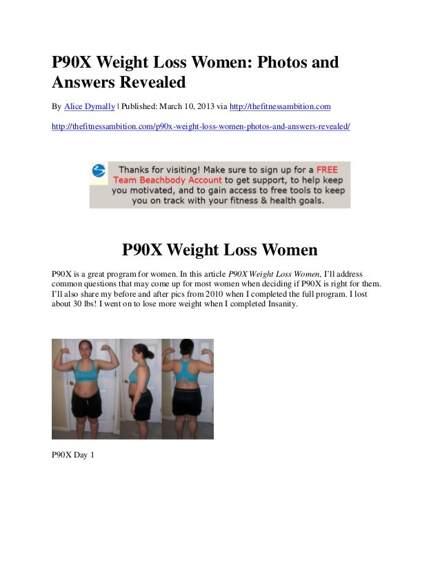 P90X Weight Loss Women: Photos andAnswers RevealedBy Alice Dymally | Published: March 10, 2013 via http://thefitnessambiti...
