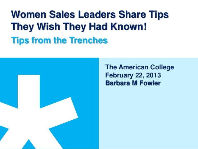 Women Sales Leaders Share TipsThey Wish They Had Known!Tips from the Trenches                     The American College    ...
