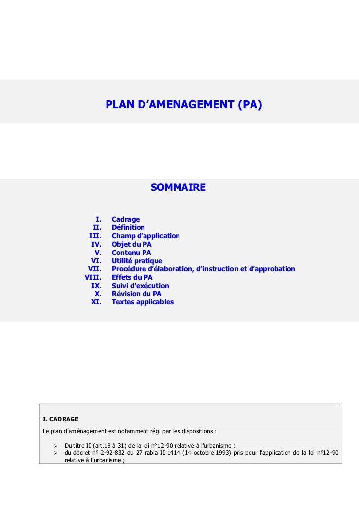 PLAN D'AMENAGEMENT (PA)                                       SOMMAIRE                  I.     Cadrage                 II....