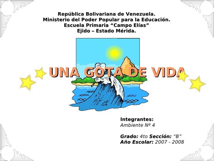 """República Bolivariana de Venezuela. Ministerio del Poder Popular para la Educación. Escuela Primaria """"Campo Elías"""" Ejido –..."""