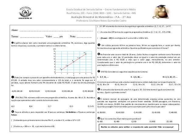 Escola Estadual de Serra do Salitre – Ensino Fundamental e Médio  Rua Petúnia, 220 – Fone: (034) 3833 – 1241 - Serra do Sa...