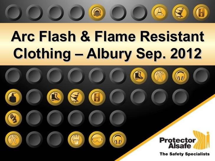 Arc Flash & Flame ResistantClothing – Albury Sep. 2012