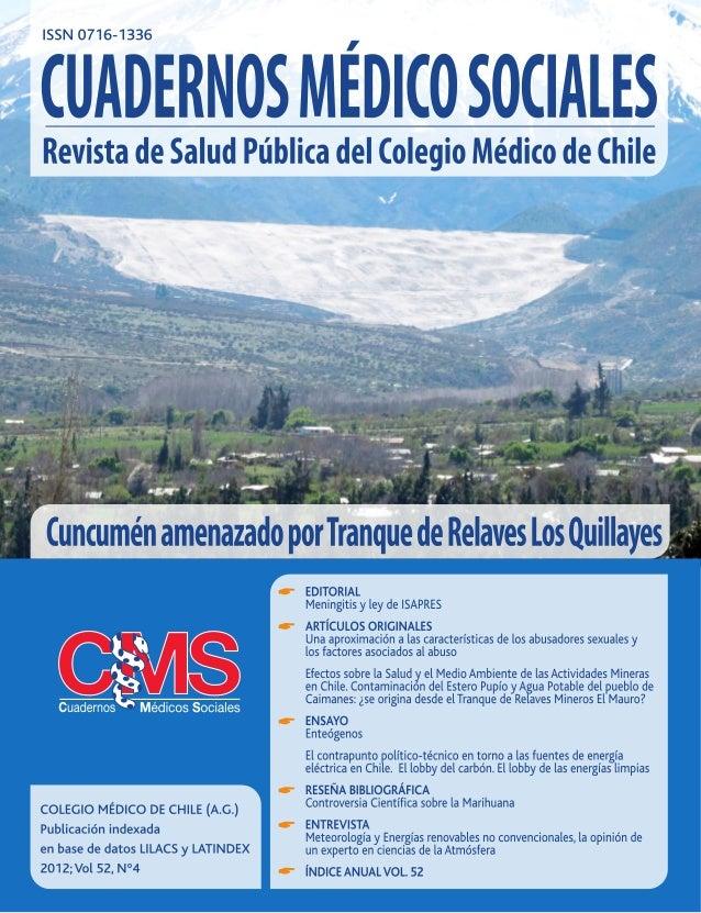 www.colegiomedico.cl  199 ARTÍCULOS ORIGINALES Efectos sobre la Salud y el Medio Ambiente de las Actividades Mineras en C...