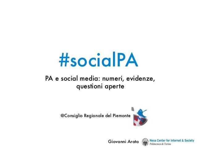 #socialPAPA e social media: numeri, evidenze,          questioni aperte     @Consiglio Regionale del Piemonte             ...