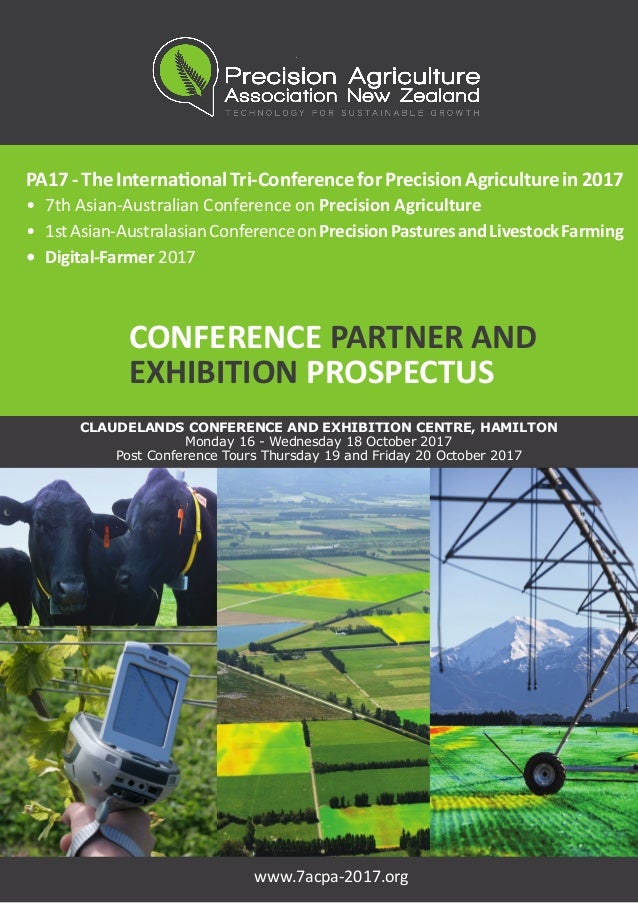 PA17-TheInternationalTri-ConferenceforPrecisionAgriculturein2017 •	 7th Asian-Australian Conference on Precision Agricultu...