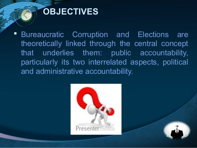 the concept of bureaucratic corruption in It approaches the study of the perennial problem of corruption in the bureaucracy  through the pan-filipino concept of ginhawa/kaginhawaan and how its search.