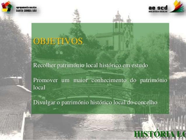 PAA HGP AESCD 2016.2017-História Local-Sta. Comba Dão Slide 2