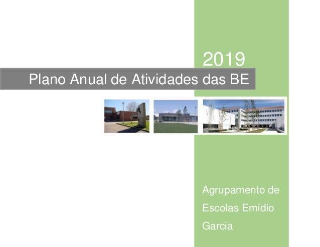 2019 Agrupamento de Escolas Emídio Garcia Plano Anual de Atividades das BE