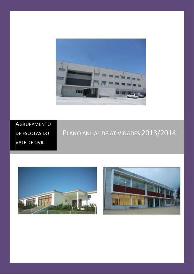 AGRUPAMENTO DE ESCOLAS DO VALE DE OVIL  PLANO ANUAL DE ATIVIDADES 2013/2014