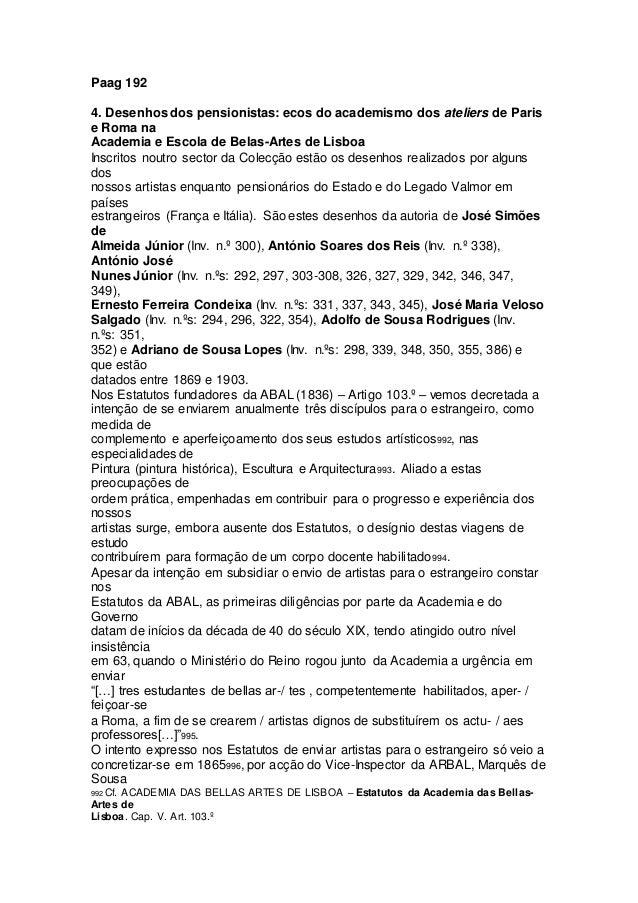 Paag 192 4. Desenhos dos pensionistas: ecos do academismo dos ateliers de Paris e Roma na Academia e Escola de Belas-Artes...