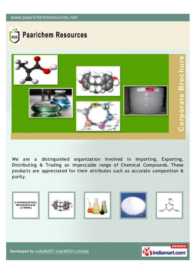 We are a distinguished organization involved in Importing, Exporting,Distributing & Trading an impeccable range of Chemica...