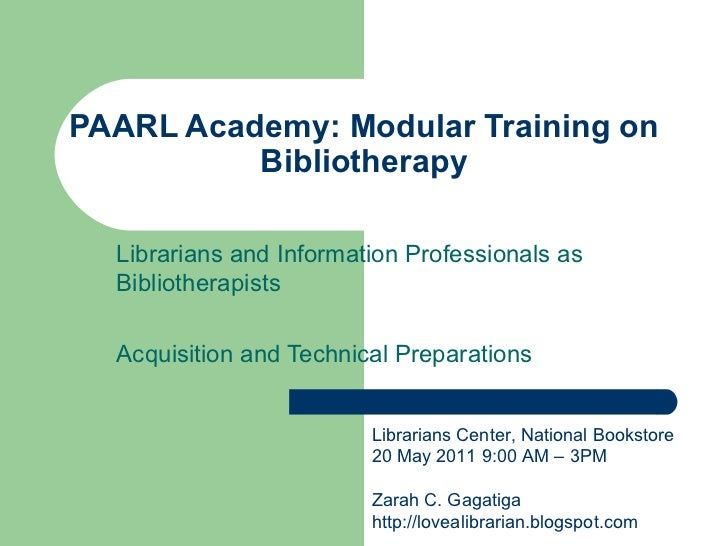 PAARL Academy: Modular Training on Bibliotherapy Librarians and Information Professionals as Bibliotherapists Acquisition ...