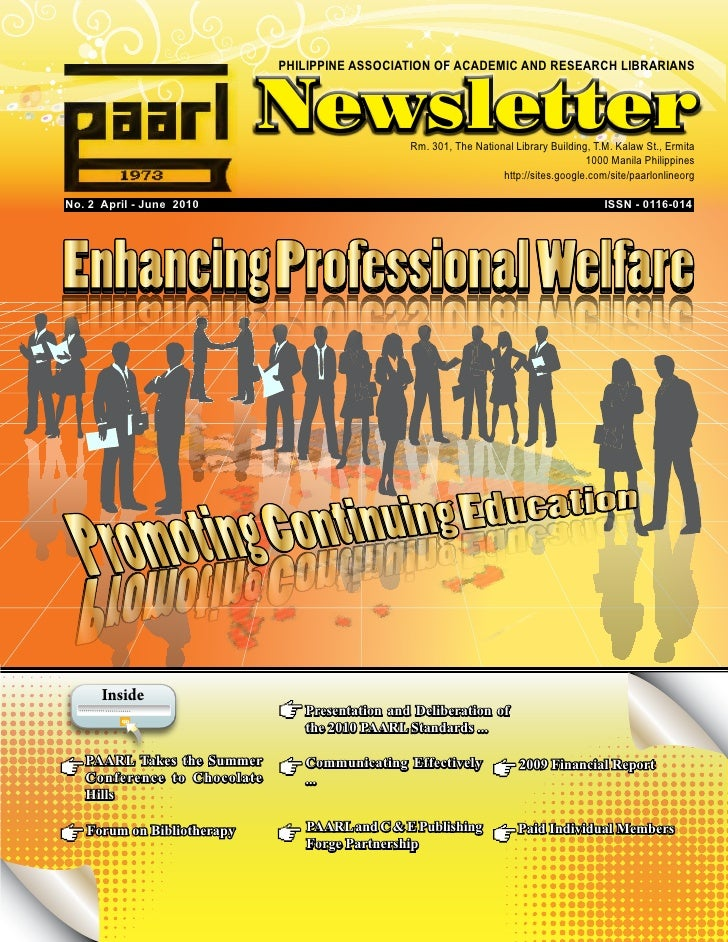 PHILIPPINE ASSOCIATION OF ACADEMIC AND RESEARCH LIBRARIANS                                Newsletter          Rm. 301, The...