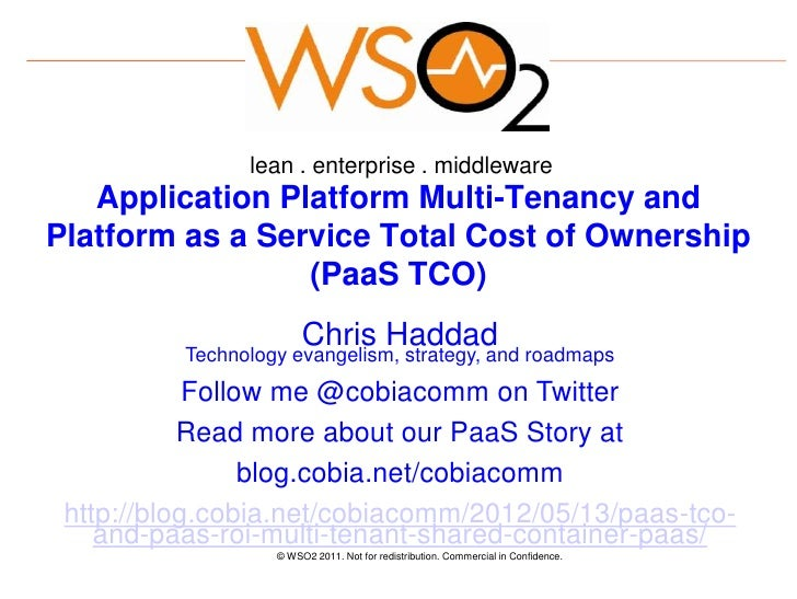 lean . enterprise . middleware   Application Platform Multi-Tenancy andPlatform as a Service Total Cost of Ownership      ...