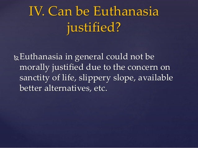 euthanasia justified essay