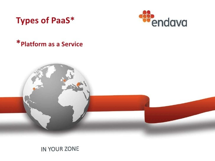 Types of PaaS**Platform as a Service