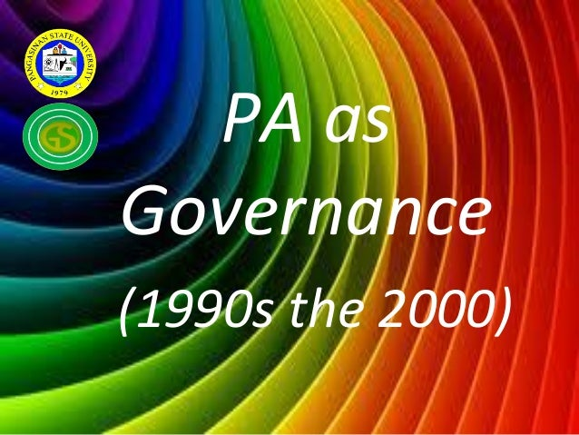 PA asGovernance(1990s the 2000)