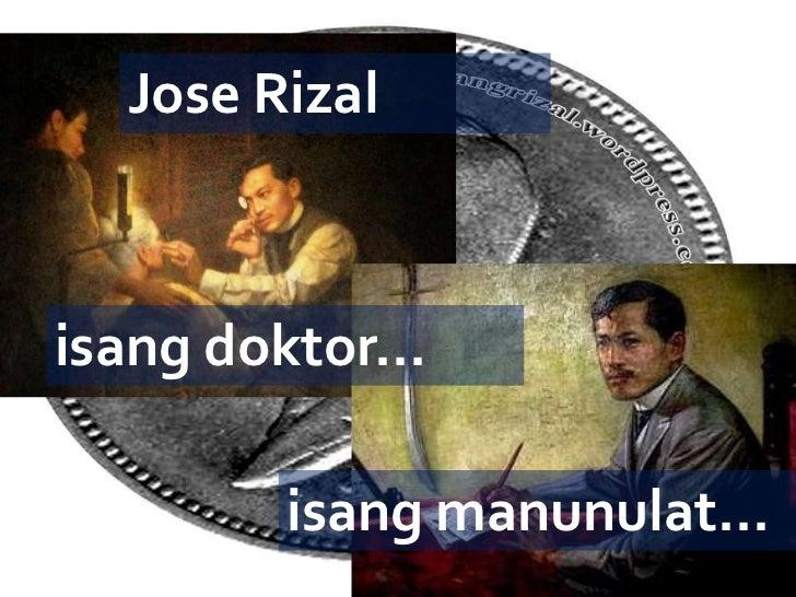 Jose Rizalisang doktor...         isang manunulat...