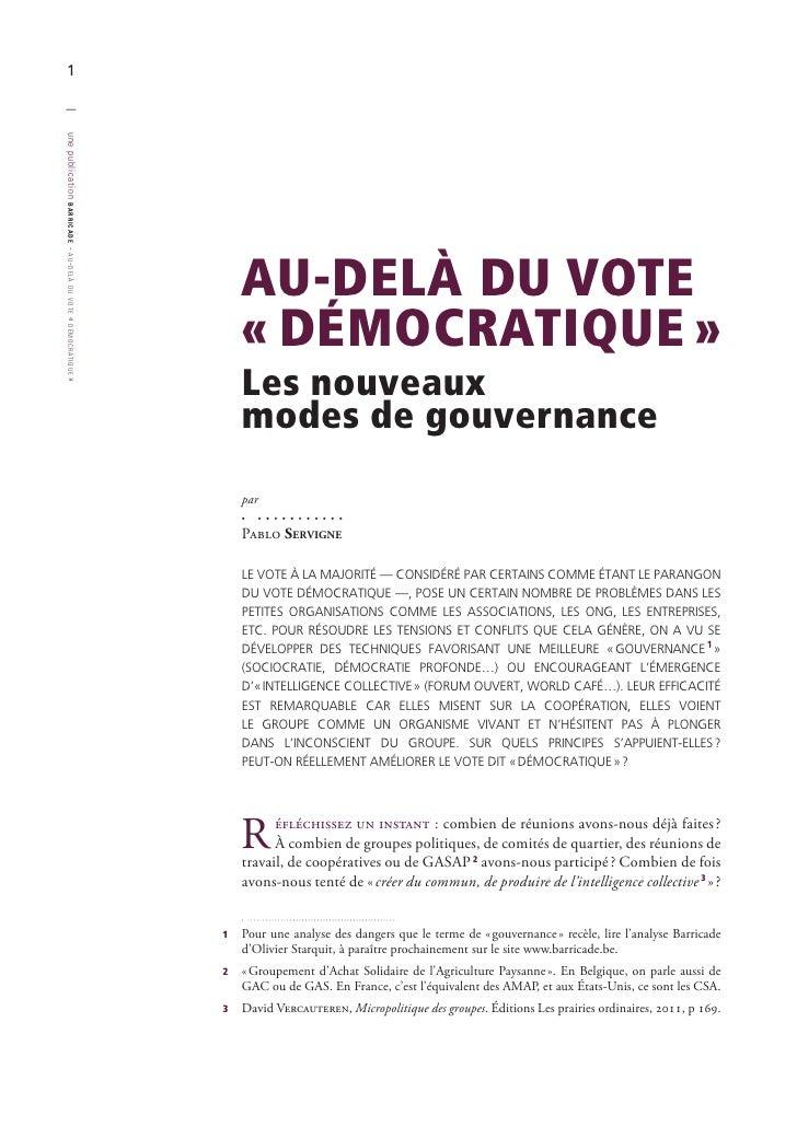 | 1une publication barricade                         AU-DELÀ DU VOTE-au - delà du vote                         «DÉMOCRATI...